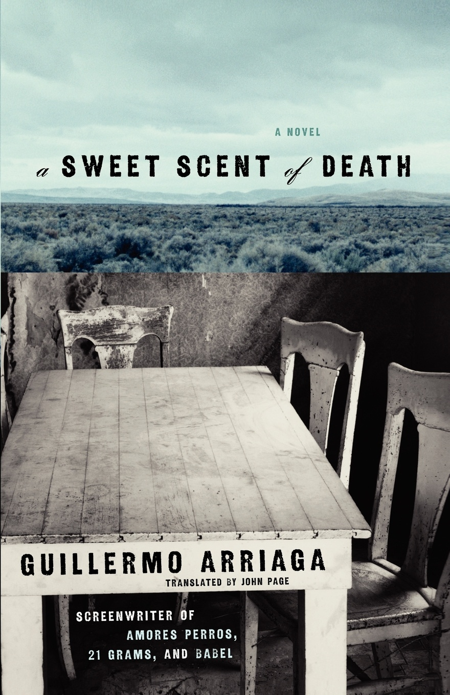 Guillermo Arriaga, Alan Page A Sweet Scent of Death kat martin scent of roses
