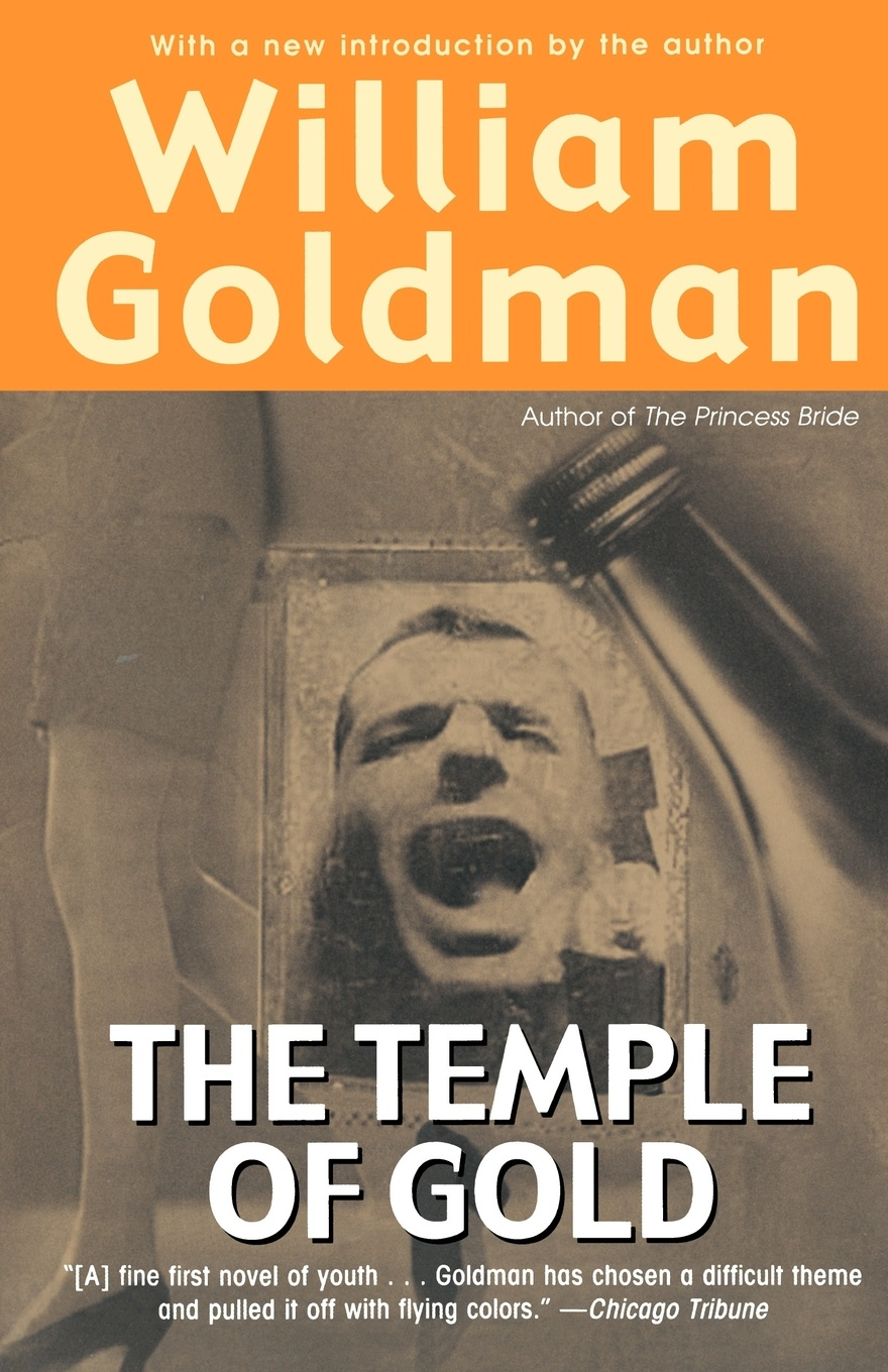 William Goldman The Temple of Gold black temple black temple it all ends