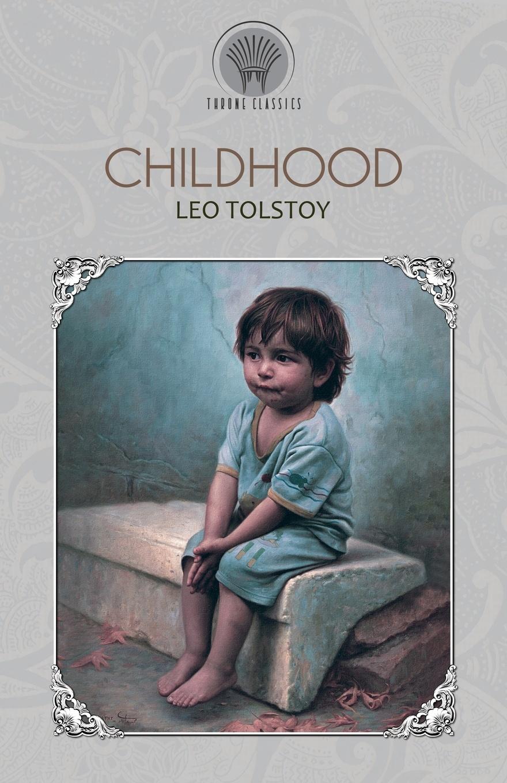Leo Tolstoy Childhood tolstoy l childhood boyhood youth