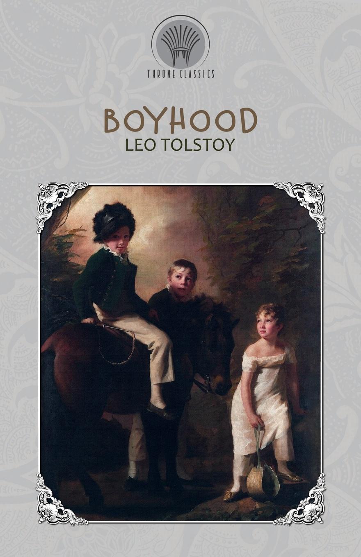 Leo Tolstoy Boyhood tolstoy l childhood boyhood youth
