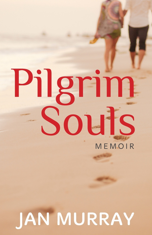 Jan Murray Pilgrim Souls. A Memoir life in a medieval village