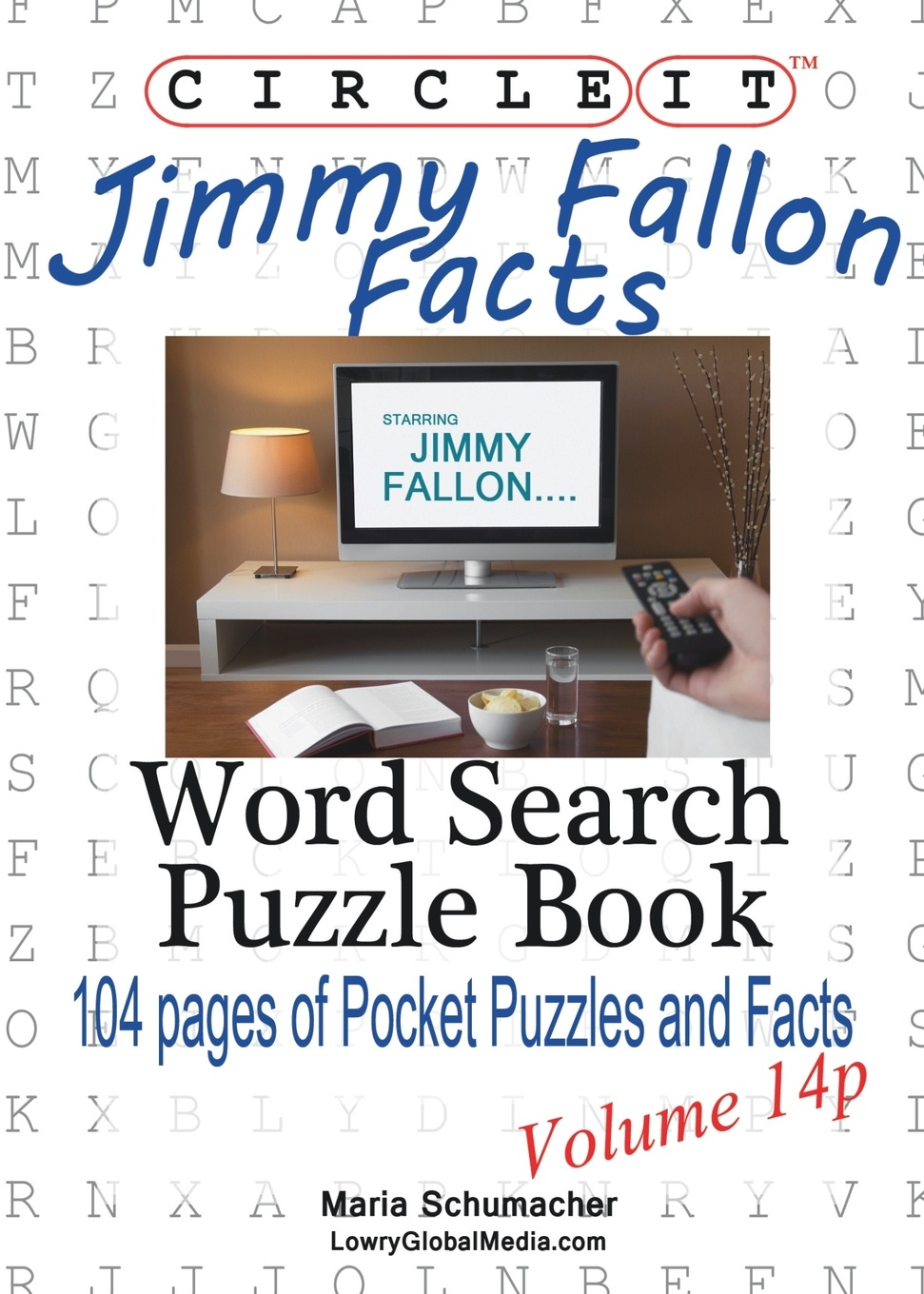 Lowry Global Media LLC, Maria Schumacher Circle It, Jimmy Fallon Facts, Pocket Size, Word Search, Puzzle Book brian fallon manchester