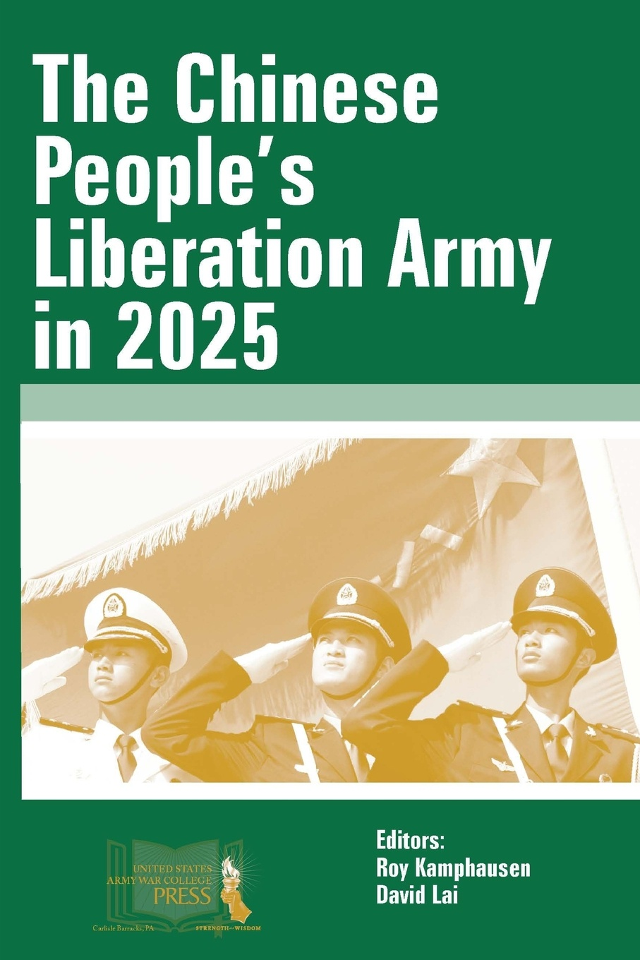 цена на Roy Kamphausen, David Lai, U.S. Army War College The Chinese People's Liberation Army in 2025