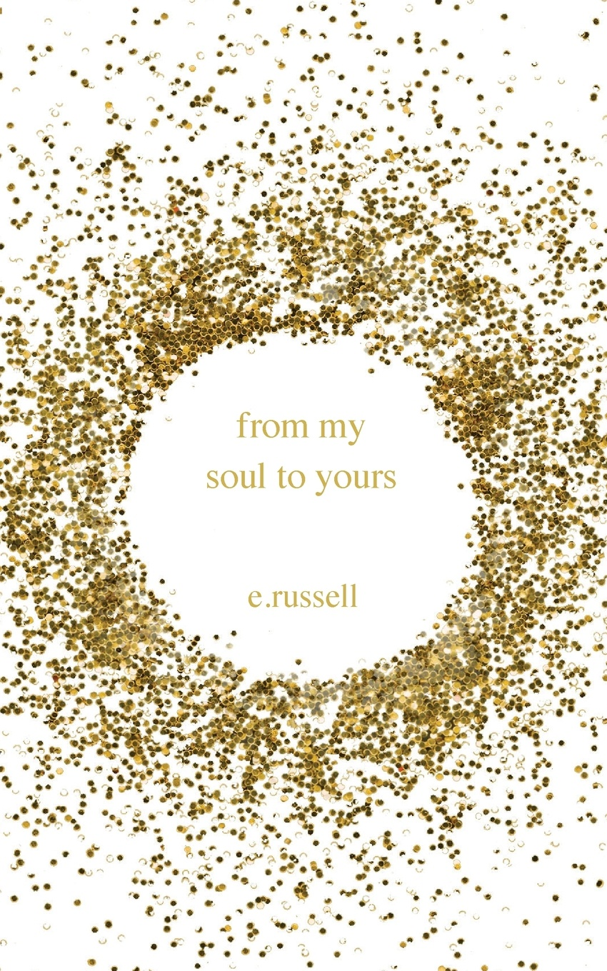цены E. Russell From My Soul to Yours