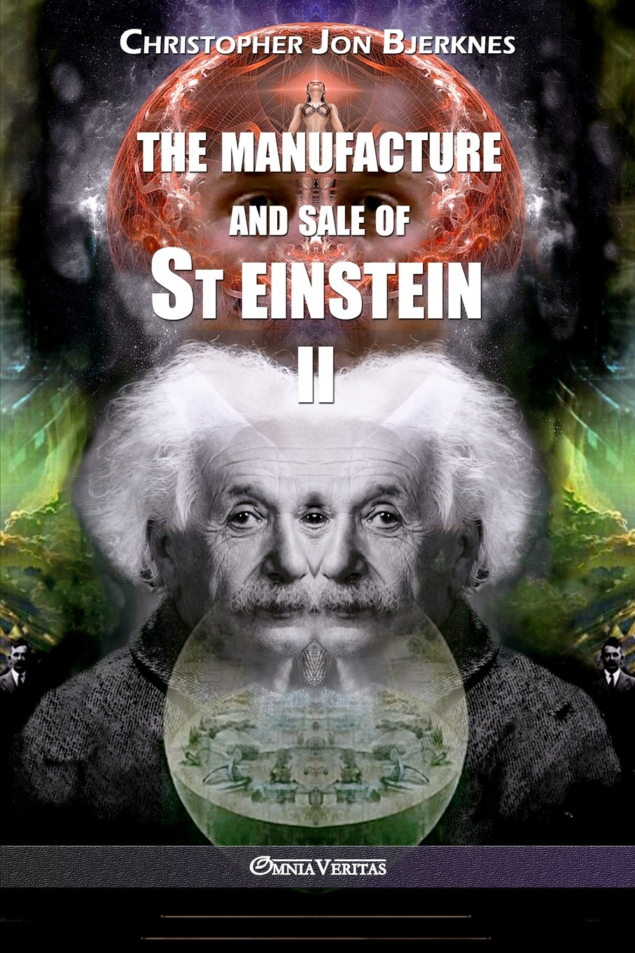 Christopher Jon Bjerknes The manufacture and sale of St Einstein - II 1 35 world war ii the germans took shovels