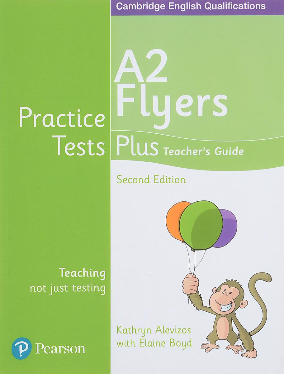 Practice Tests Plus C YLE 2ed Flyers Teacher's Guide ket practice tests plus