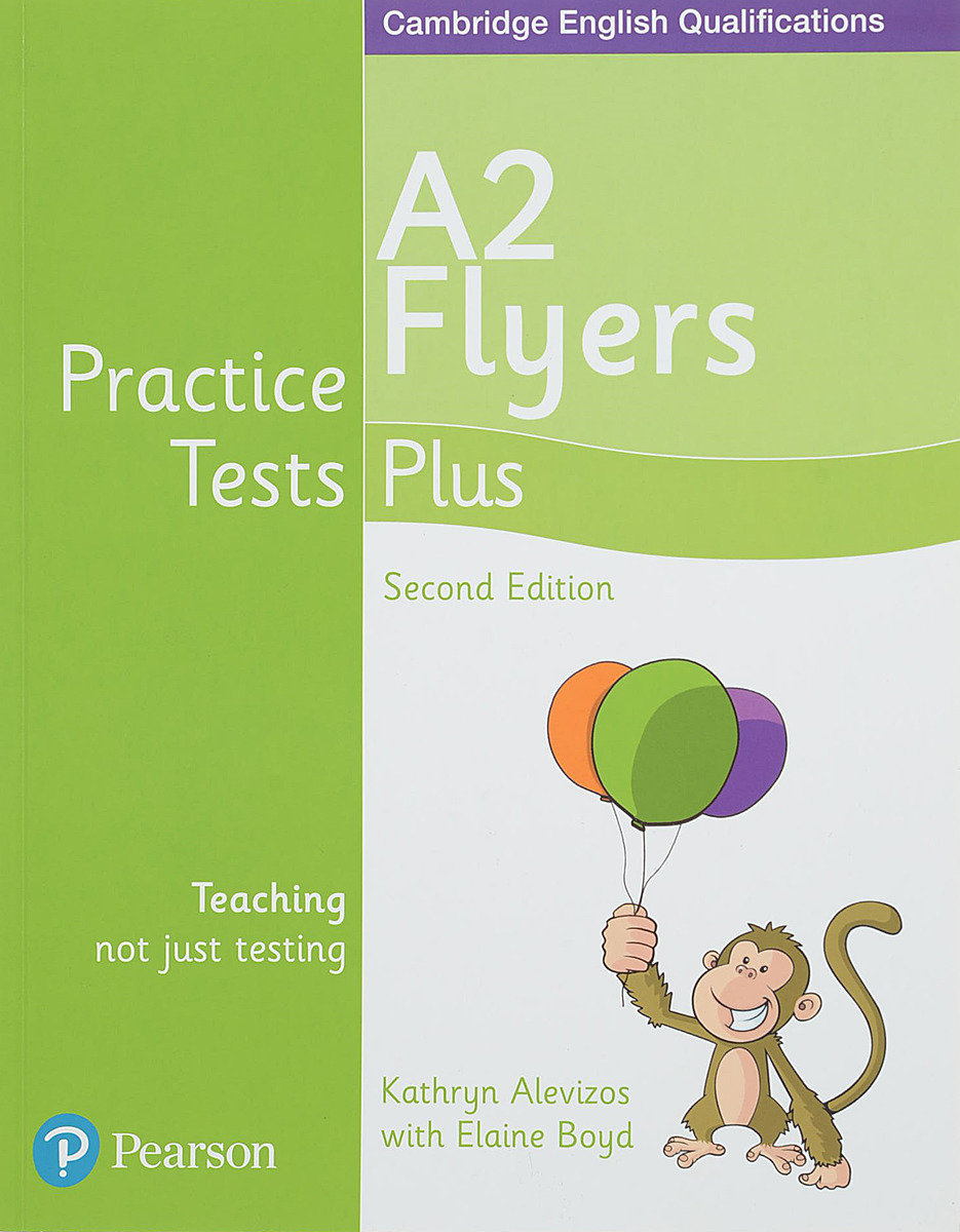 Practice Tests Plus C YLE 2ed Flyers SB ket practice tests plus