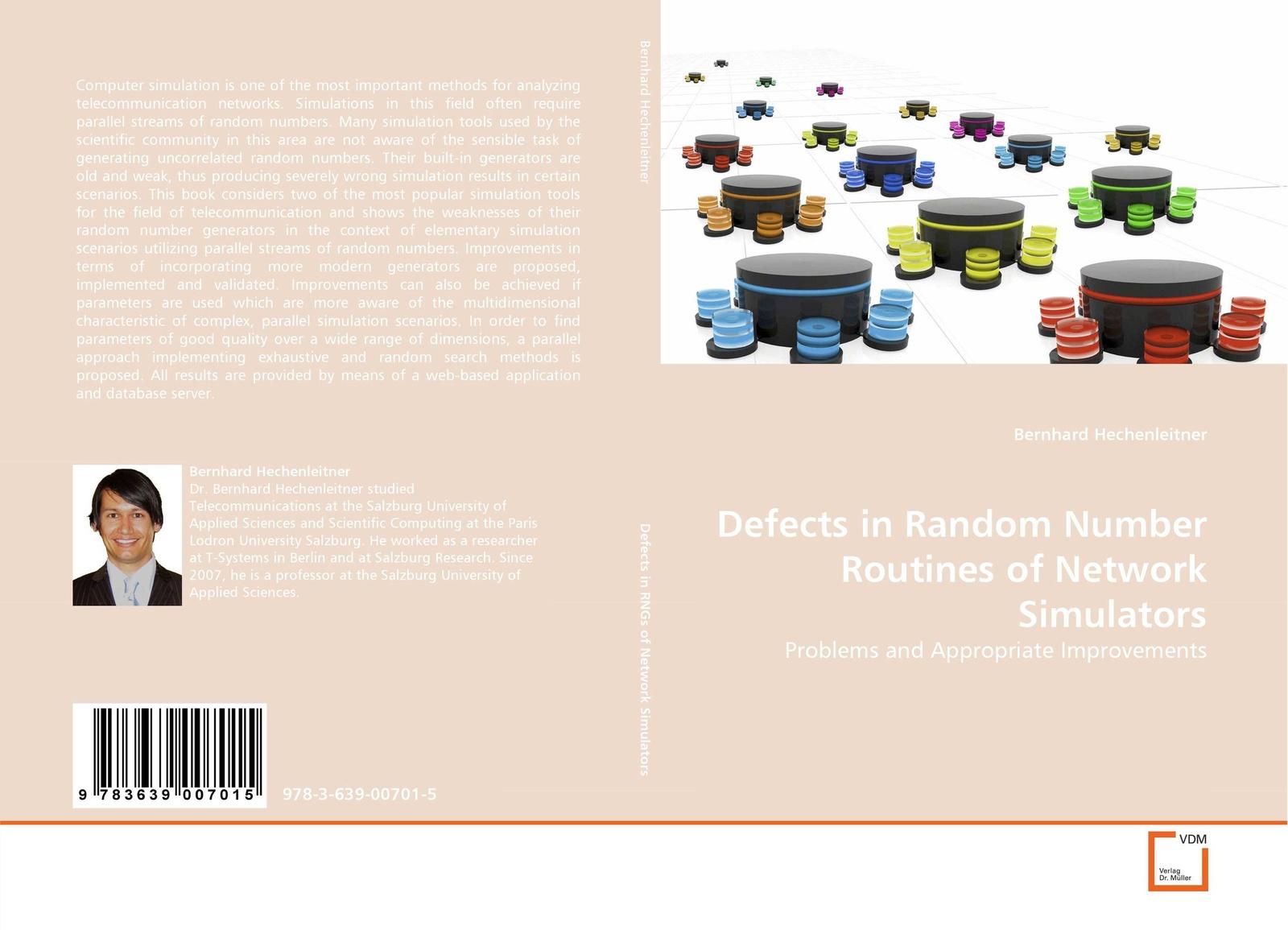 Bernhard Hechenleitner Defects in Random Number Routines of Network Simulators