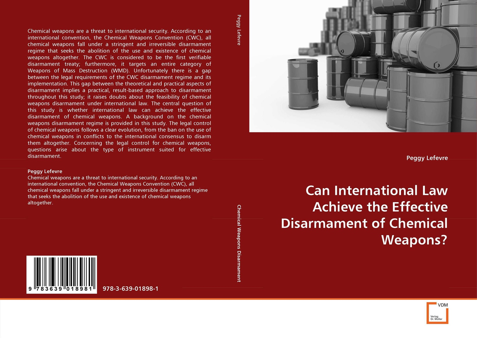 Peggy Lefevre Can International Law Achieve the Effective Disarmament of Chemical Weapons? weapons of fitness