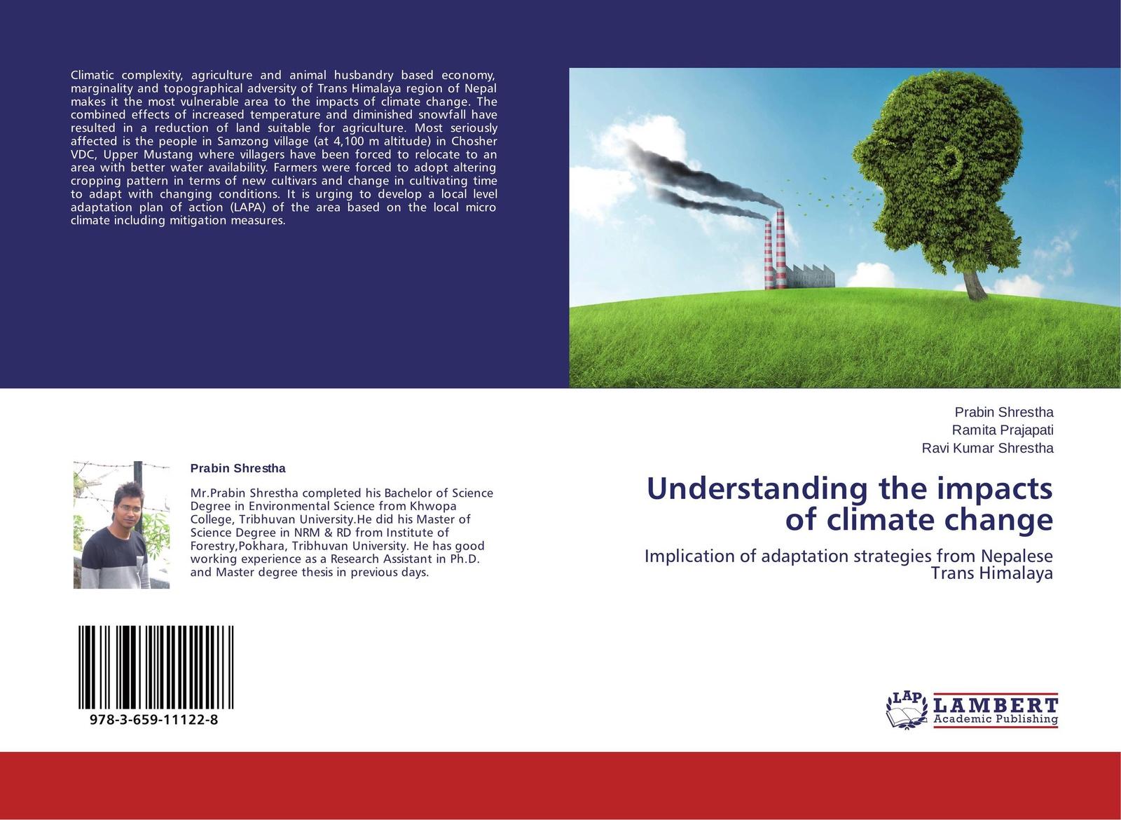 Prabin Shrestha,Ramita Prajapati and Ravi Kumar Shrestha Understanding the impacts of climate change impacts of climate change on groundwater