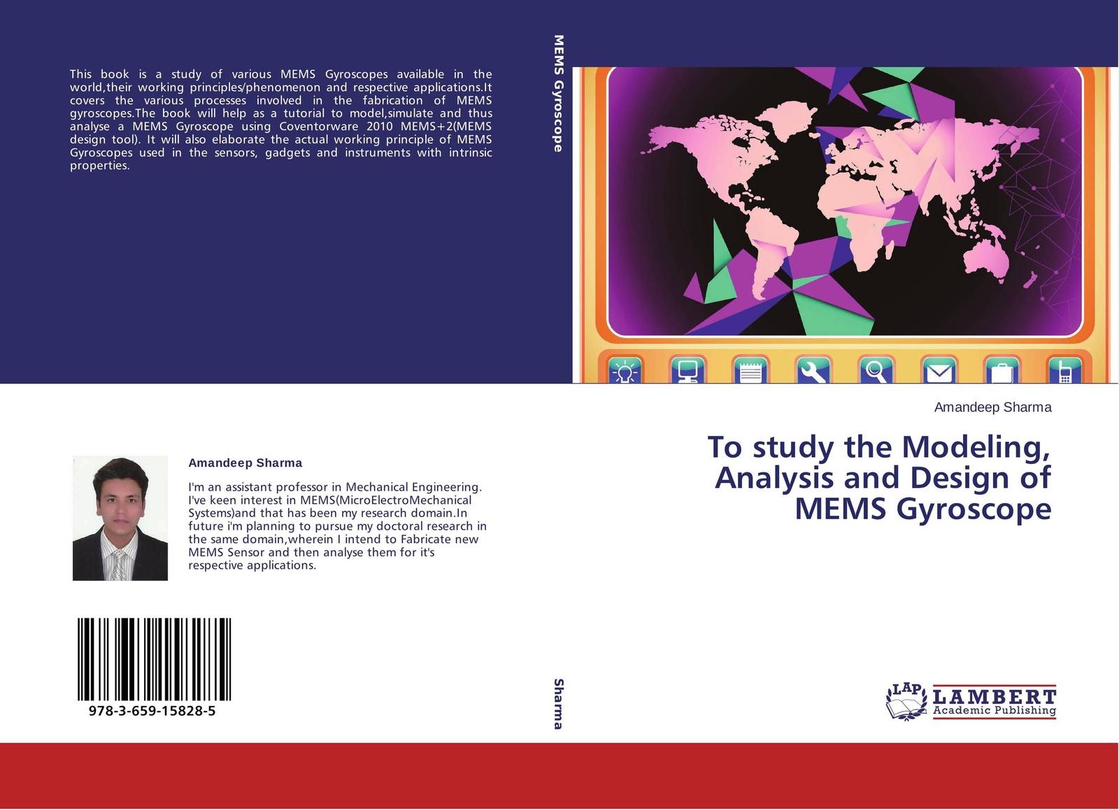 Amandeep Sharma To study the Modeling, Analysis and Design of MEMS Gyroscope