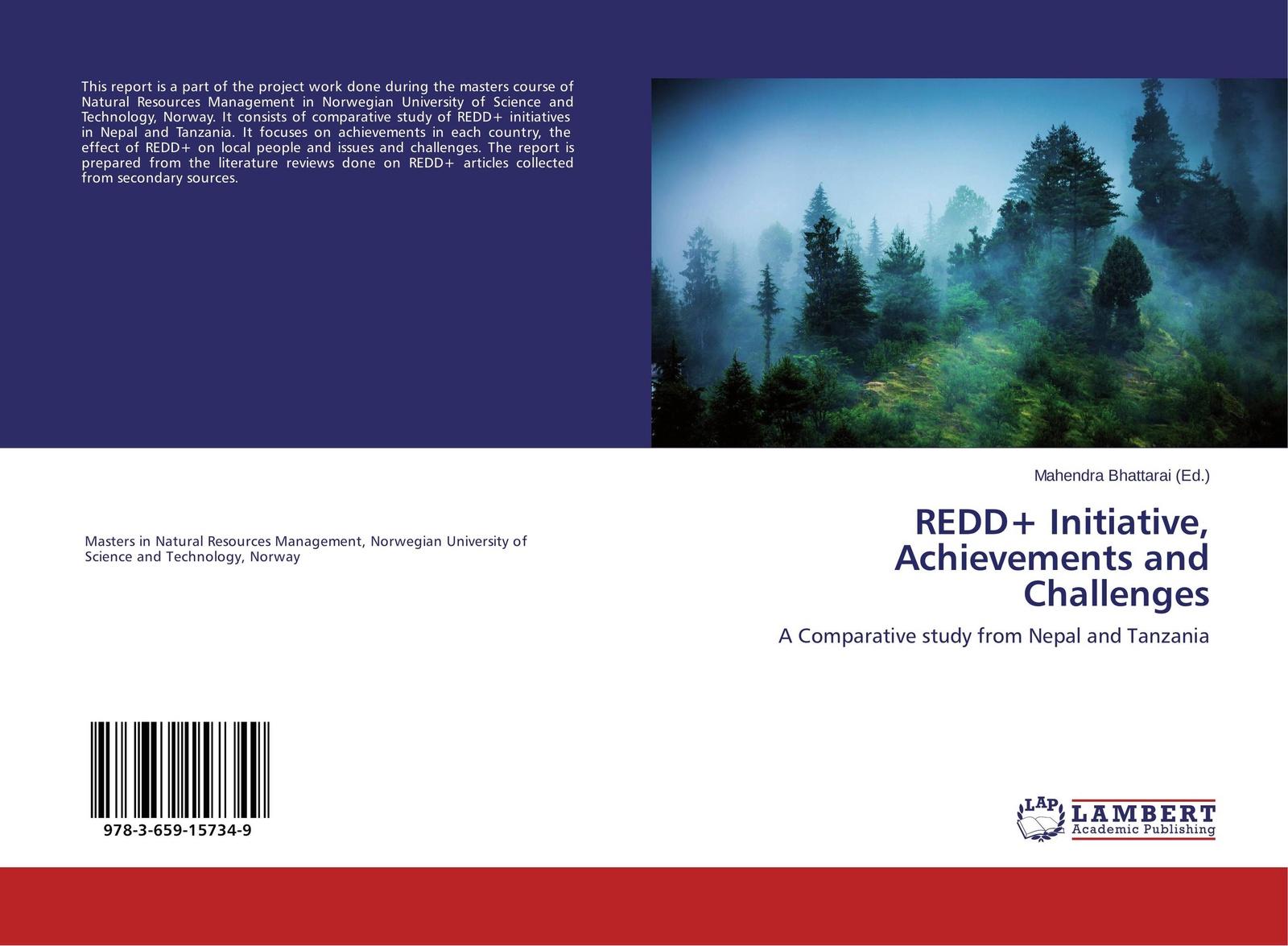 Mahendra Bhattarai REDD+ Initiative, Achievements and Challenges joel kayombo education for all in tanzania achievements and shortfalls