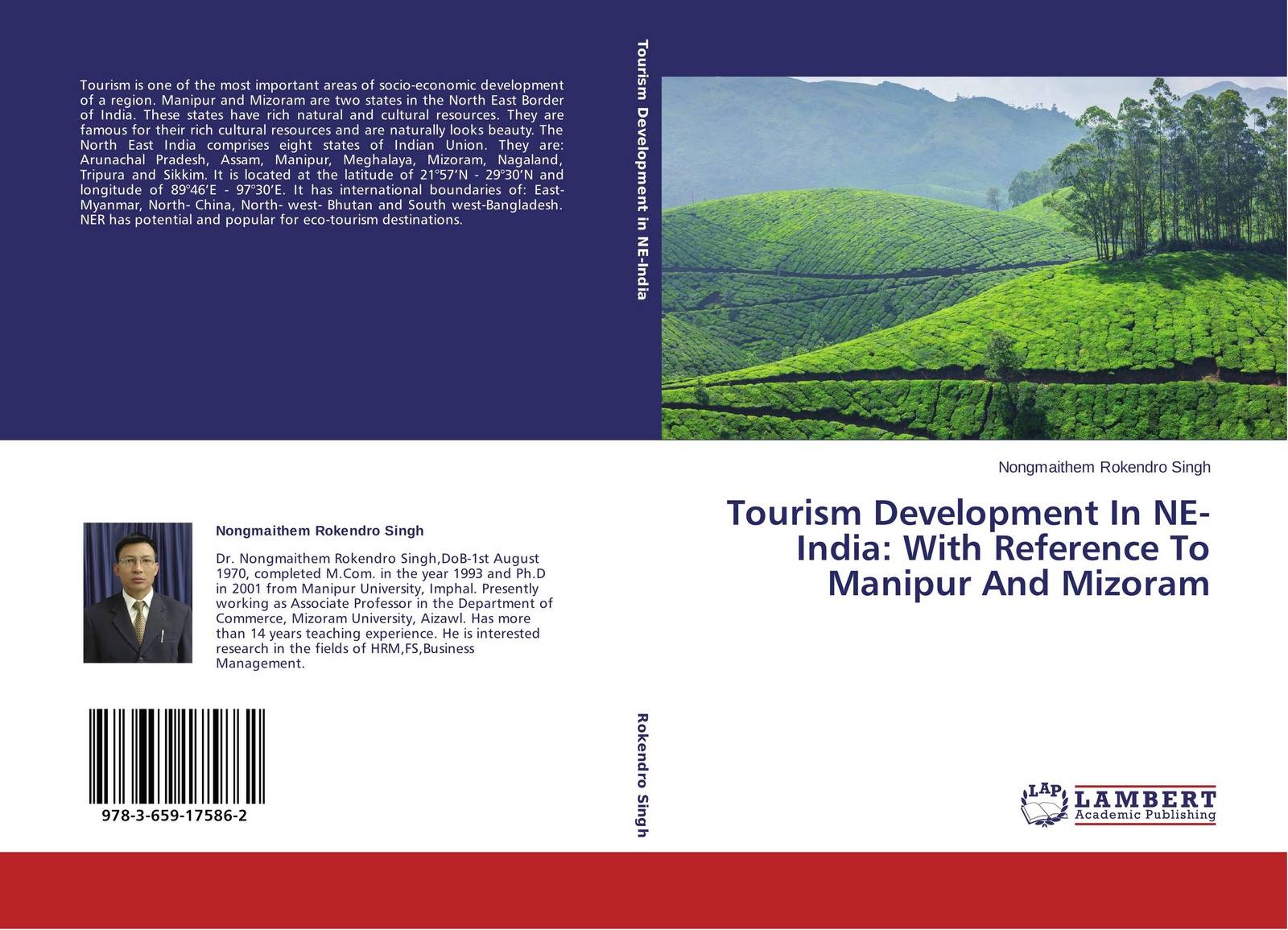 купить Nongmaithem Rokendro Singh Tourism Development In NE-India: With Reference To Manipur And Mizoram по цене 4983 рублей