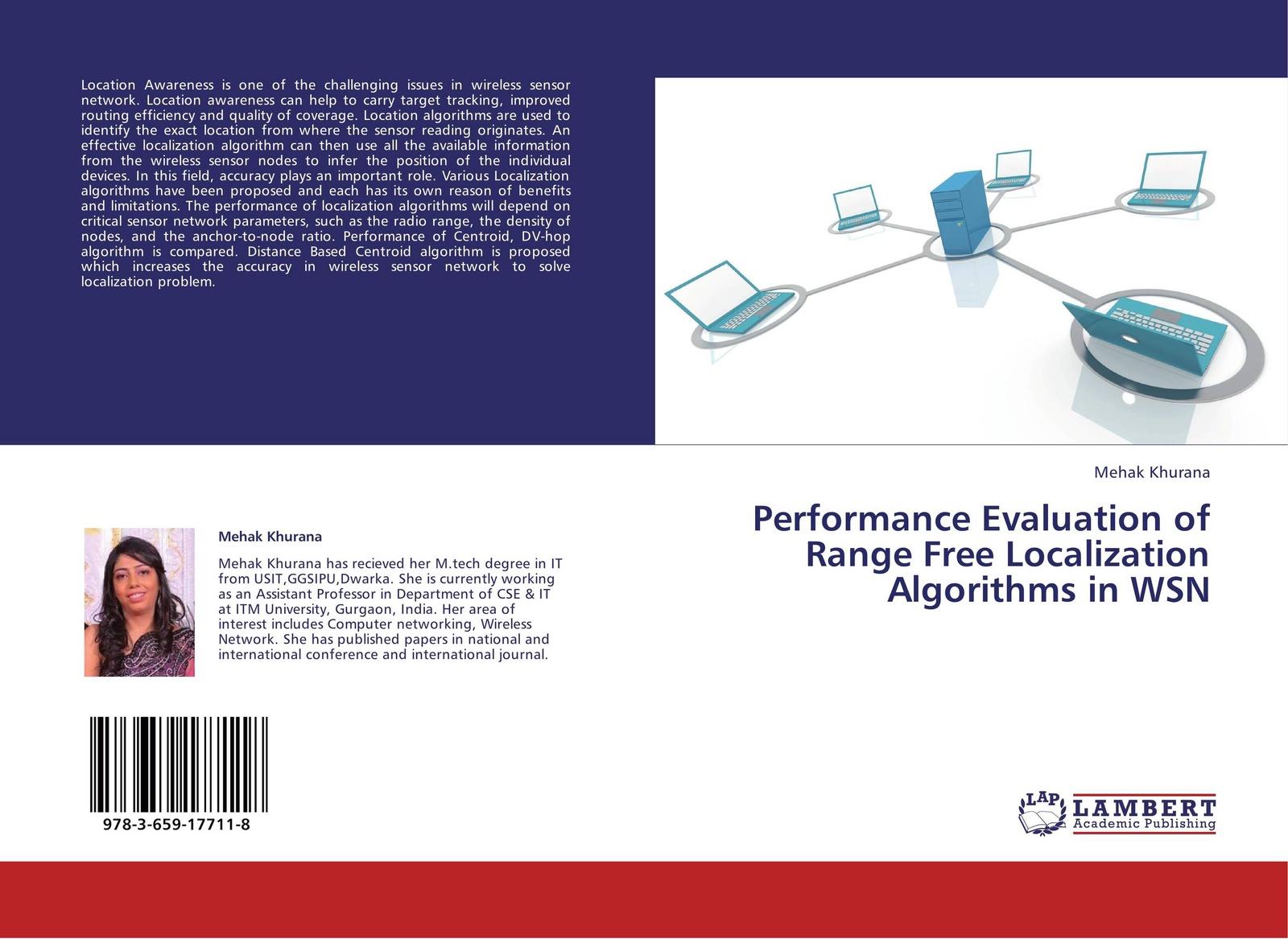 Mehak Khurana Performance Evaluation of Range Free Localization Algorithms in WSN localization in wireless sensor network