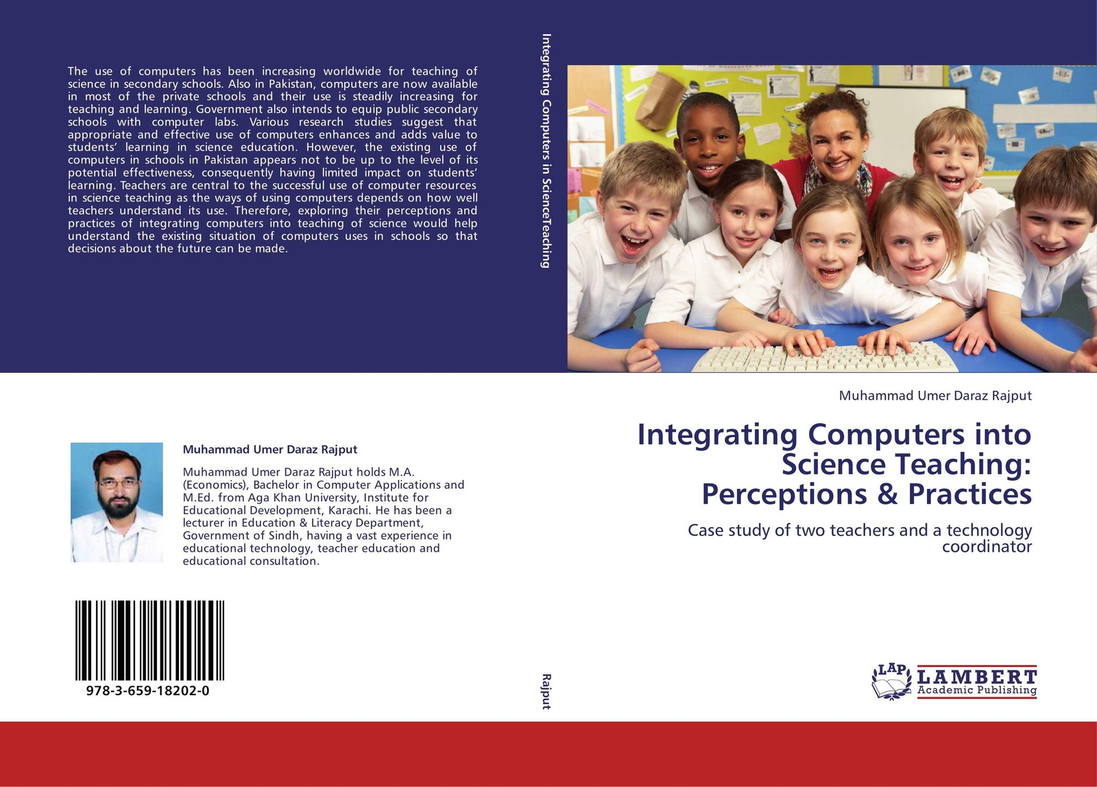 Muhammad Umer Daraz Rajput Integrating Computers into Science Teaching: Perceptions & Practices mohamed mbarouk suleiman teachers experiences of teaching science with limited laboratory resources