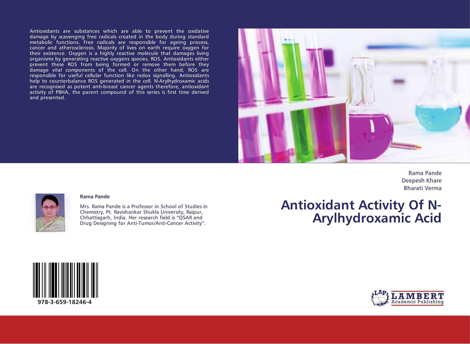 Rama Pande,Deepesh Khare and Bharati Verma Antioxidant Activity Of N-Arylhydroxamic Acid недорго, оригинальная цена