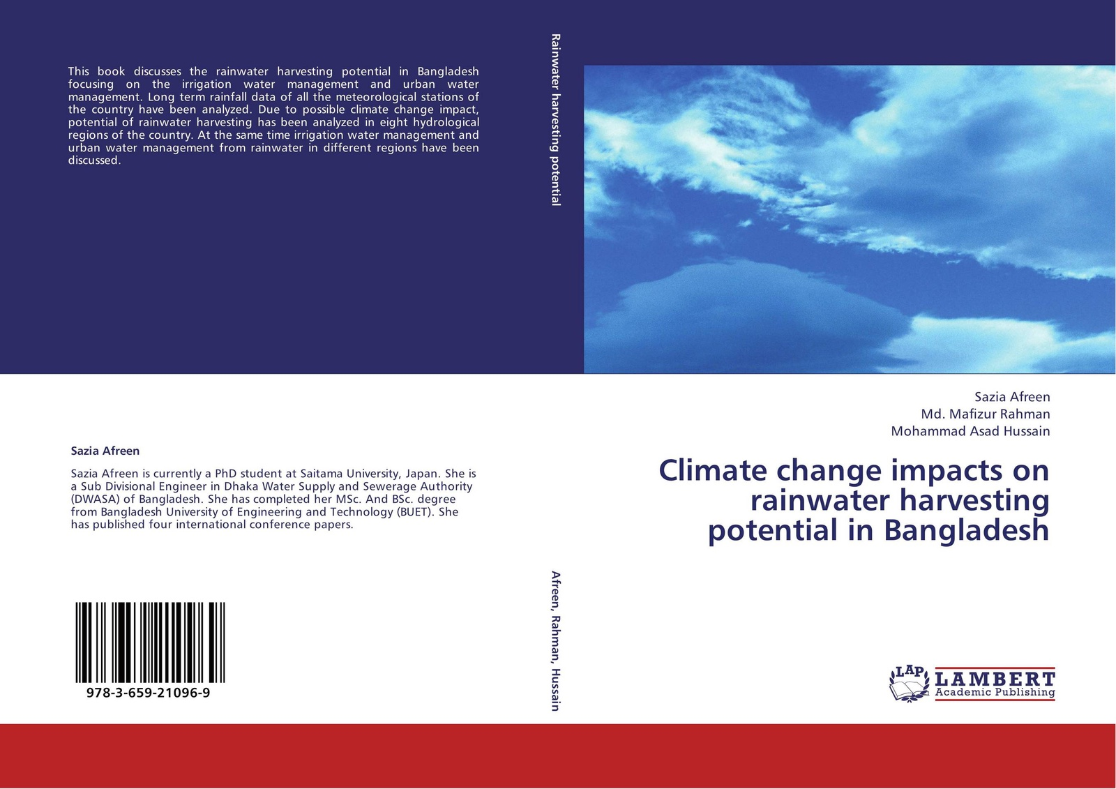Sazia Afreen,Md. Mafizur Rahman and Mohammad Asad Hussain Climate change impacts on rainwater harvesting potential in Bangladesh ana lopez modelling the impact of climate change on water resources