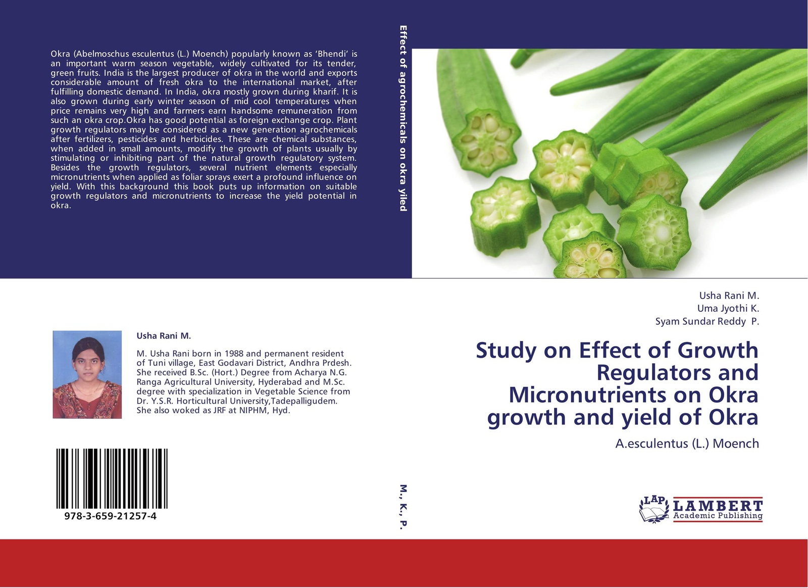 Usha Rani M.,Uma Jyothi K. and Syam Sundar Reddy P. Study on Effect of Growth Regulators and Micronutrients on Okra growth and yield of Okra genetic studies in okra