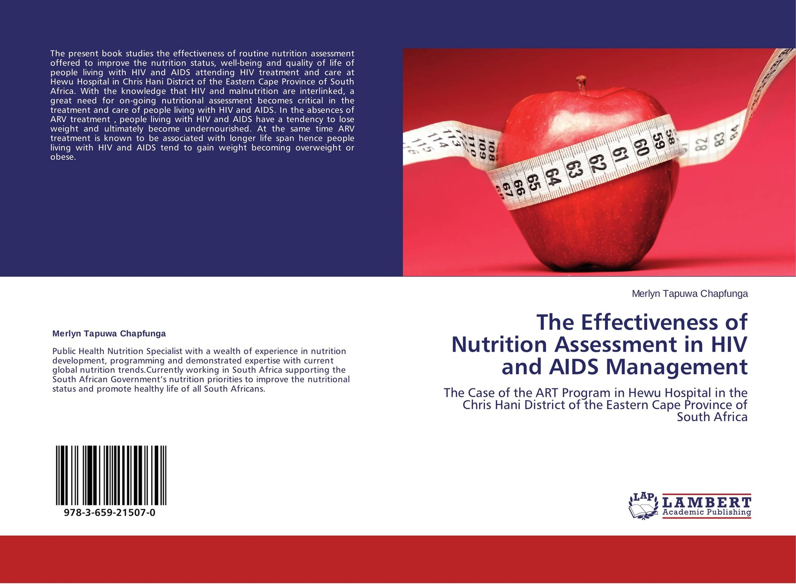 Merlyn Tapuwa Chapfunga The Effectiveness of Nutrition Assessment in HIV and AIDS Management недорго, оригинальная цена
