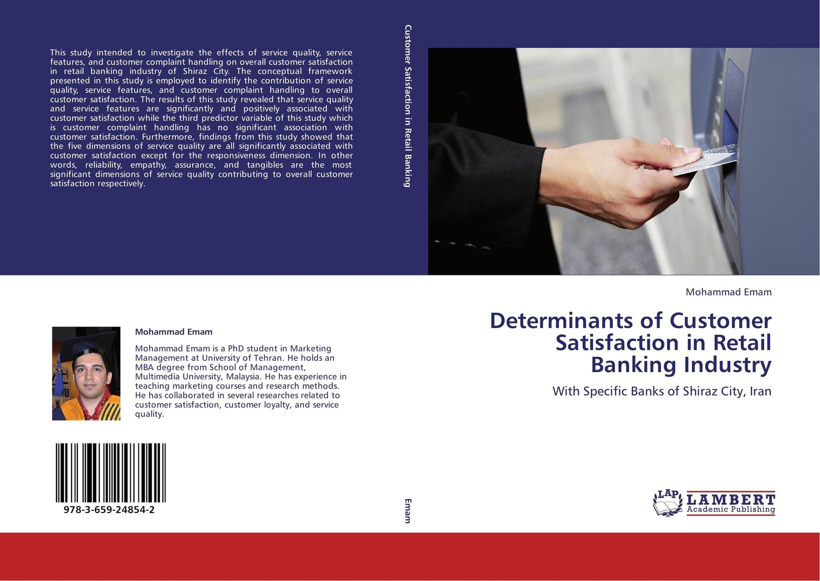 Mohammad Emam Determinants of Customer Satisfaction in Retail Banking Industry wilfred ngesu mutua the learner customer support systems and satisfaction