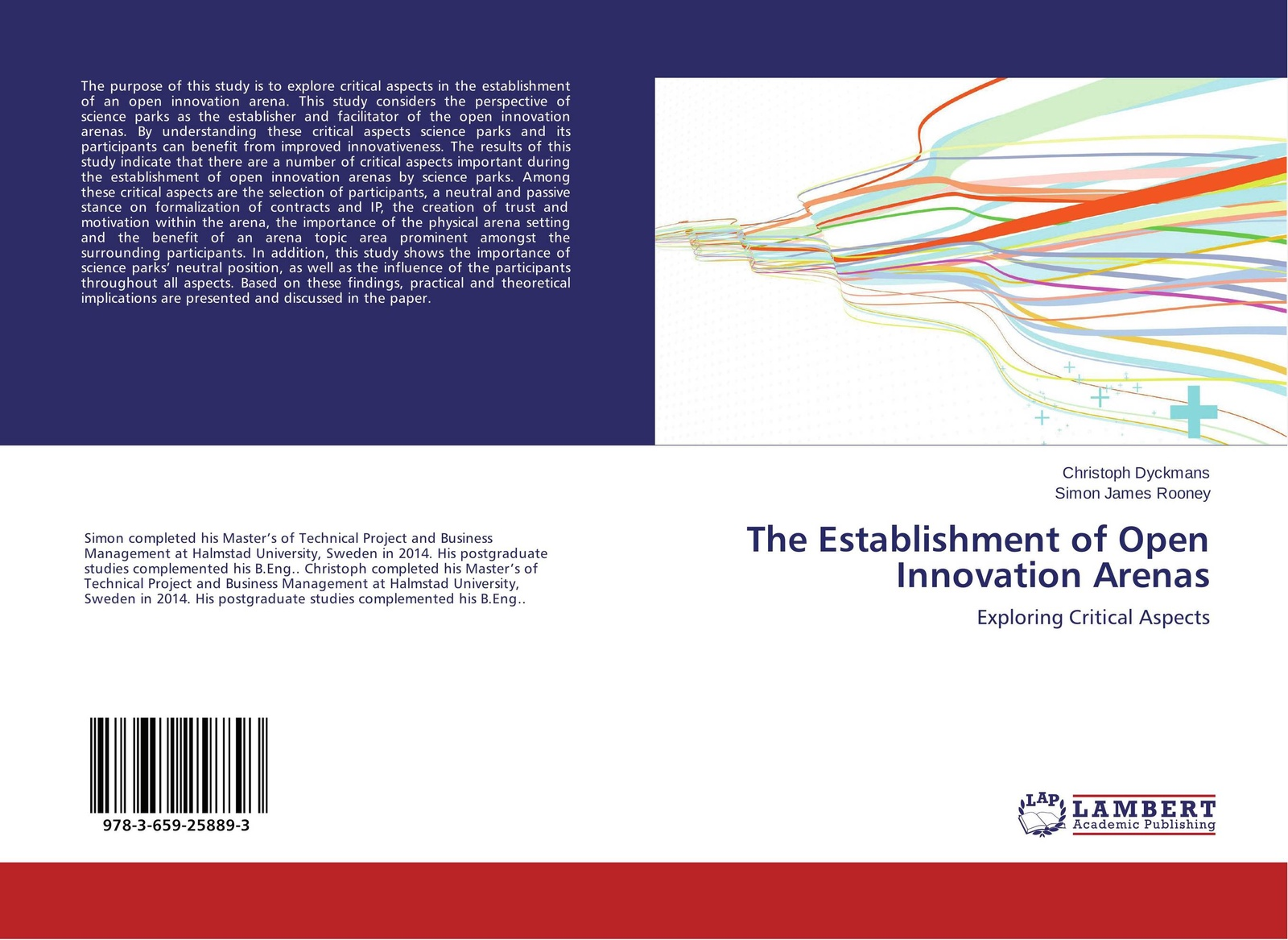 Christoph Dyckmans and Simon James Rooney The Establishment of Open Innovation Arenas