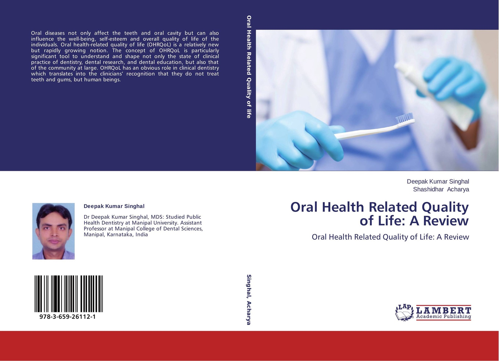 DEEPAK KUMAR SINGHAL and Shashidhar Acharya Oral Health Related Quality of Life: A Review цена в Москве и Питере