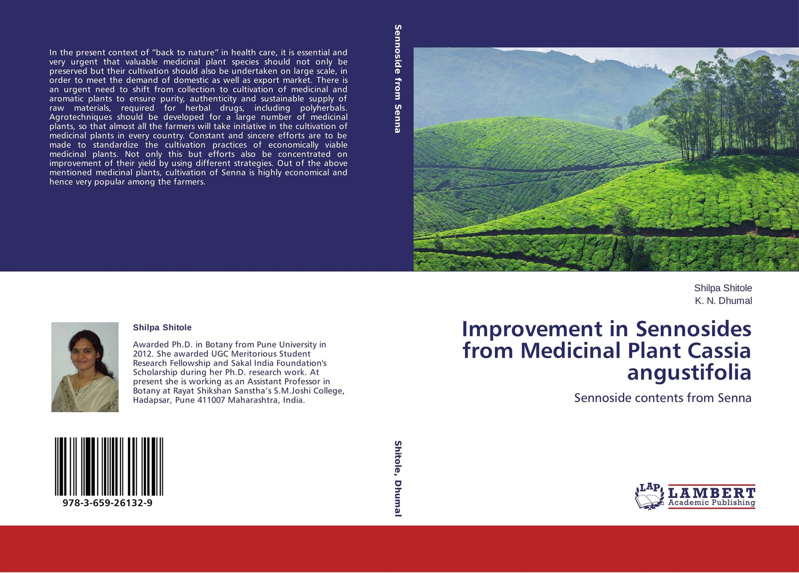 Shilpa Shitole and K. N. Dhumal Improvement in Sennosides from Medicinal Plant Cassia angustifolia недорго, оригинальная цена