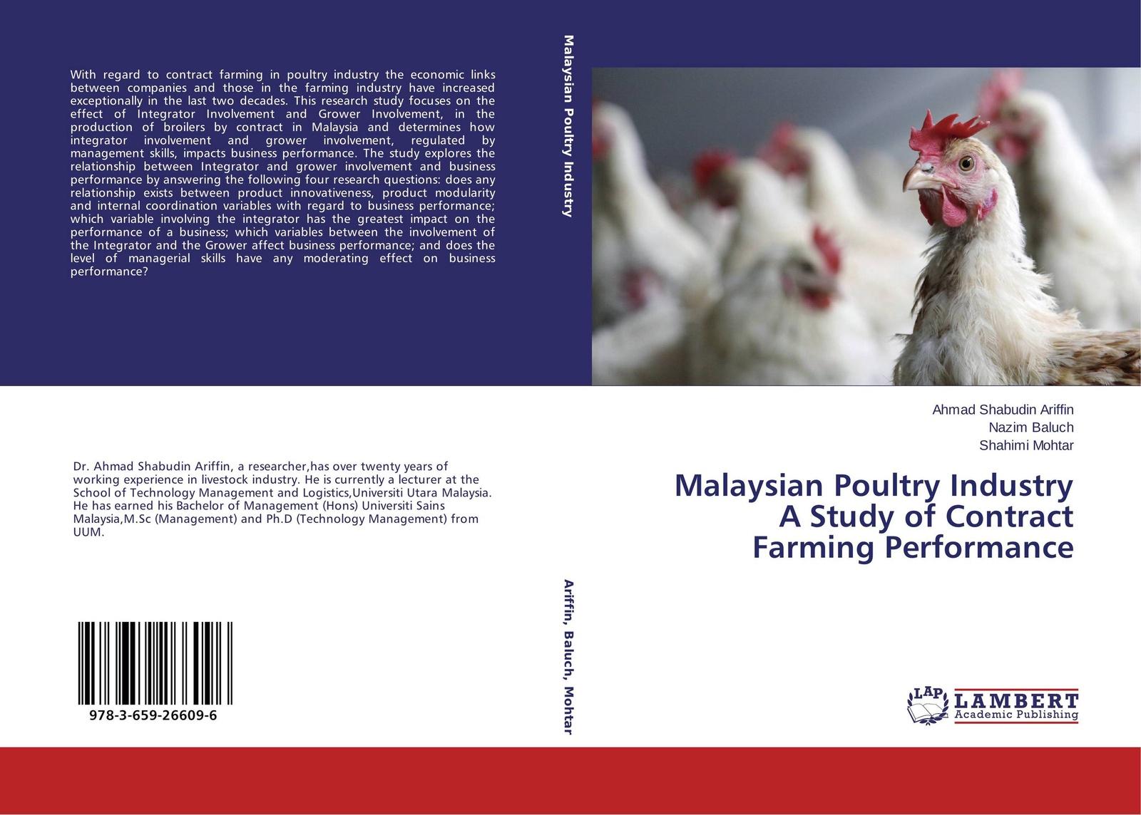 цены на Ahmad Shabudin Ariffin,Nazim Baluch and Shahimi Mohtar Malaysian Poultry Industry A Study of Contract Farming Performance  в интернет-магазинах