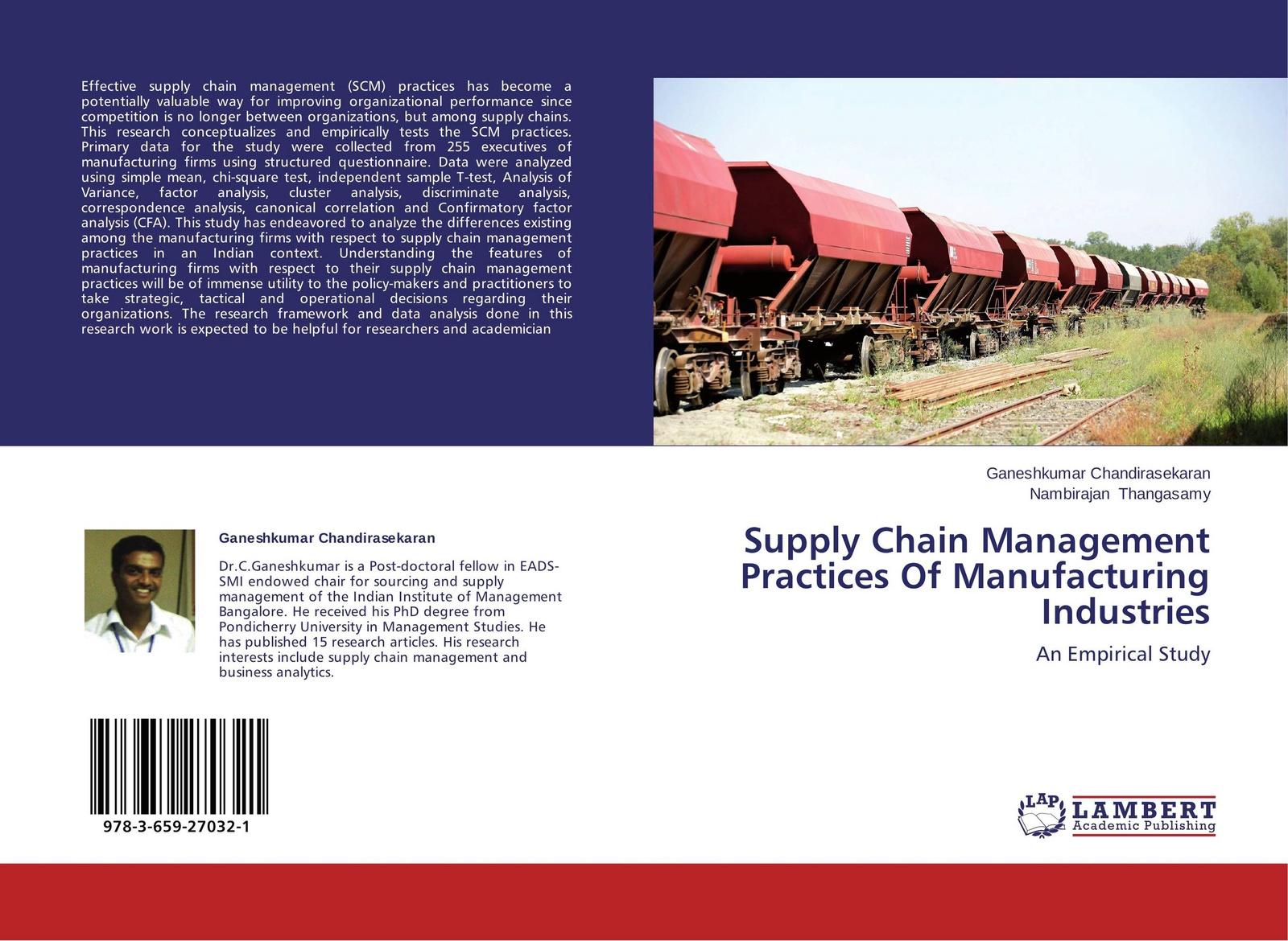 Ganeshkumar Chandirasekaran and Nambirajan Thangasamy Supply Chain Management Practices Of Manufacturing Industries