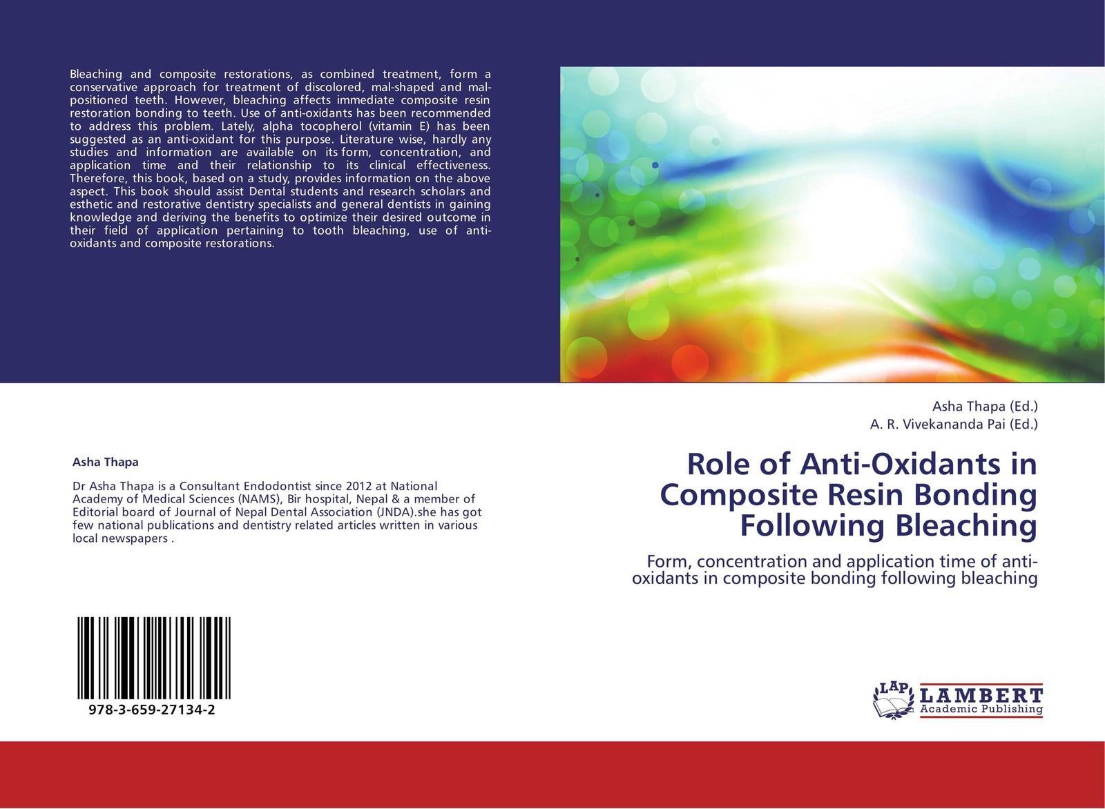 Asha Thapa and A. R. Vivekananda Pai Role of Anti-Oxidants in Composite Resin Bonding Following Bleaching