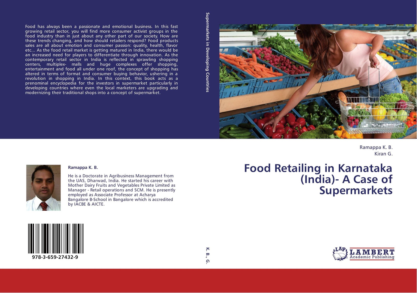 Ramappa K. B. and Kiran G. Food Retailing in Karnataka (India)- A Case of Supermarkets willem norde nanotechnology in the agri food sector