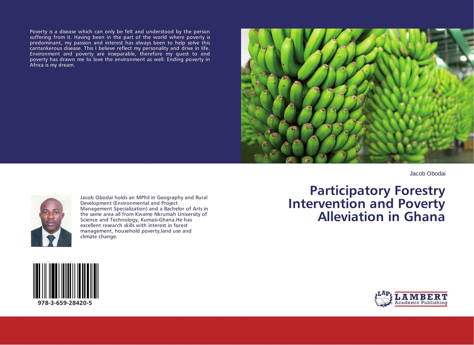 Jacob Obodai Participatory Forestry Intervention and Poverty Alleviation in Ghana persistence of poverty in rural ghana