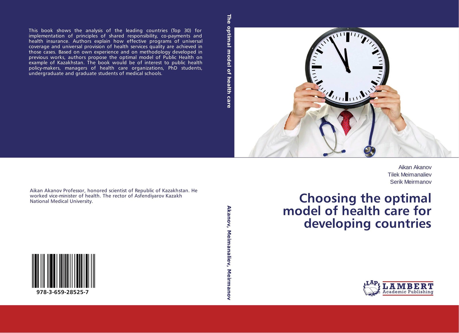 Aikan Akanov,Tilek Meimanaliev and Serik Meirmanov Choosing the optimal model of health care for developing countries optimal health strategy in poorest developing countries