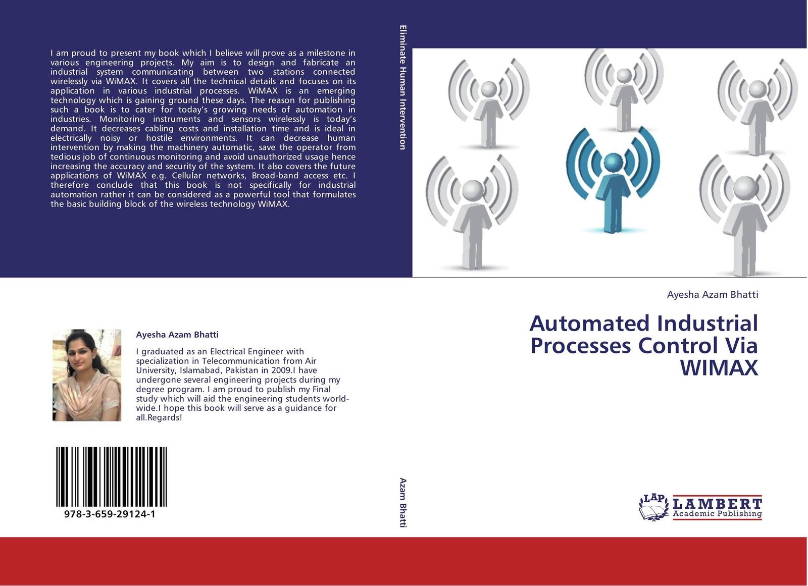 цены на Ayesha Azam Bhatti Automated Industrial Processes Control Via WIMAX  в интернет-магазинах