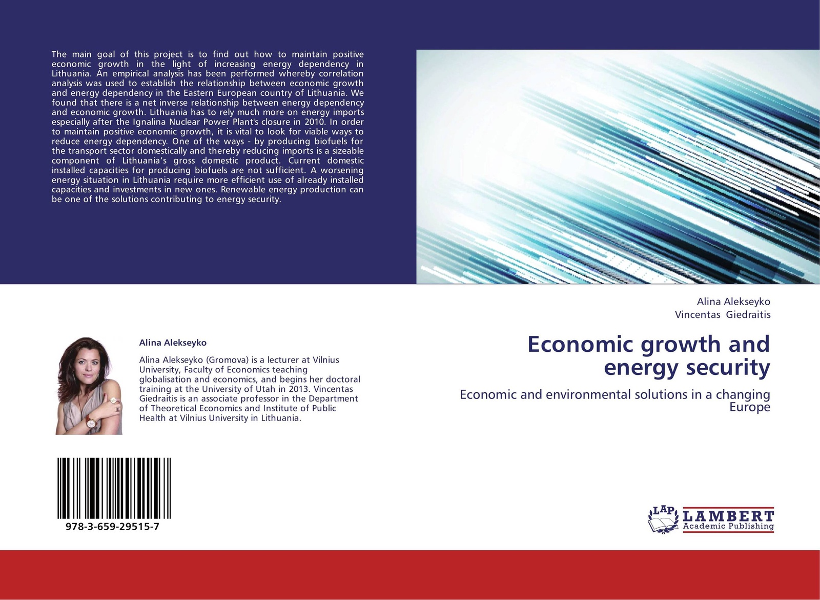 Alina Alekseyko and Vincentas Giedraitis Economic growth and energy security ajide kazeem energy consumption environmental contaminants and economic growth the g8 experience