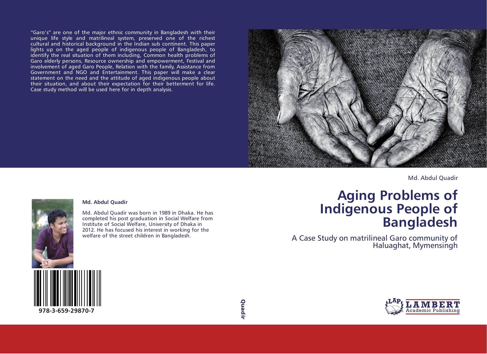 Md. Abdul Quadir Aging Problems of Indigenous People of Bangladesh aging problems of indigenous people of bangladesh