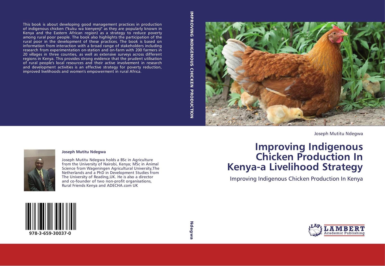 Joseph Mutitu Ndegwa Improving Indigenous Chicken Production In Kenya-a Livelihood Strategy persistence of poverty in rural ghana
