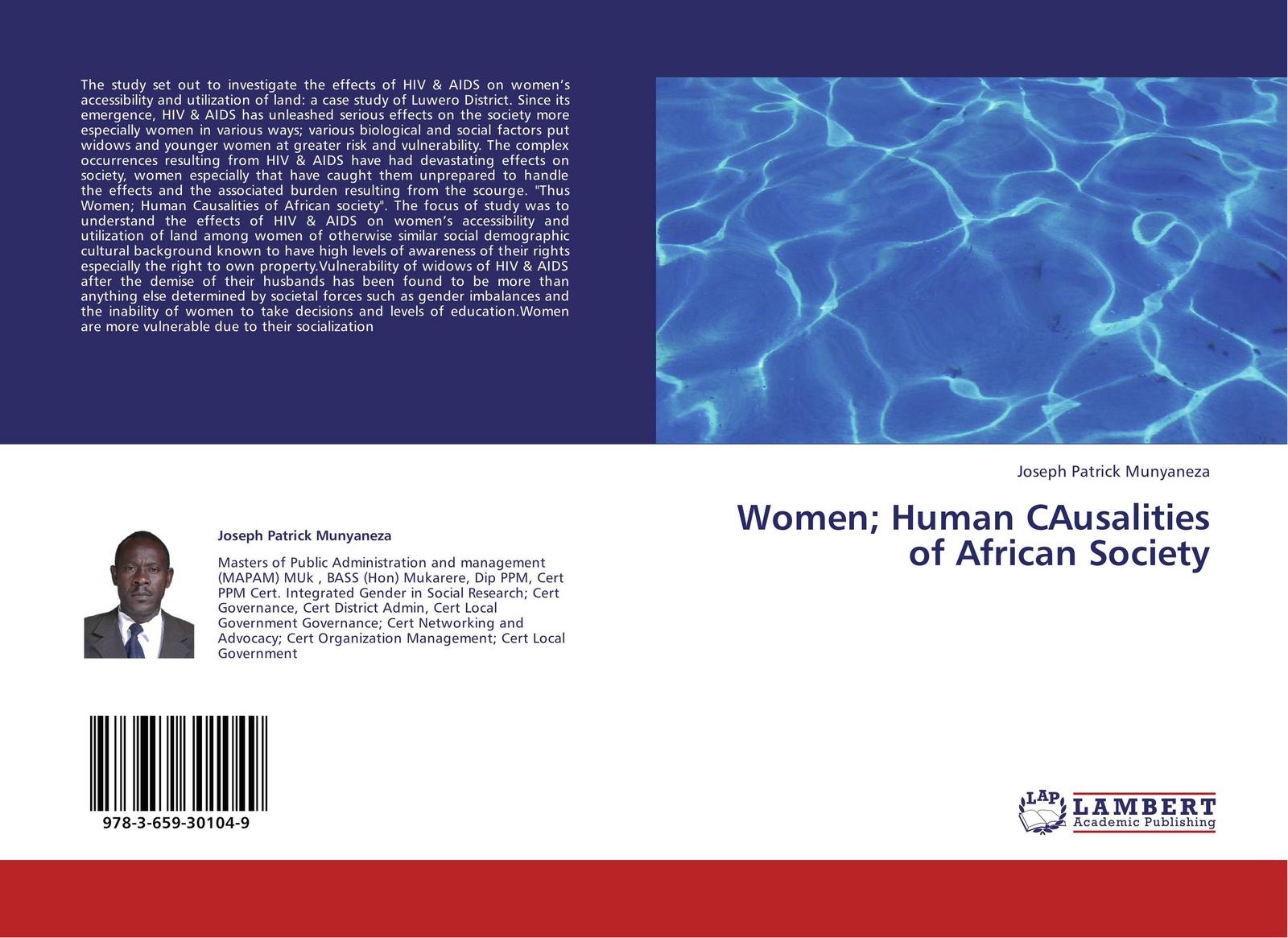 Joseph Patrick Munyaneza Women; Human CAusalities of African Society все цены