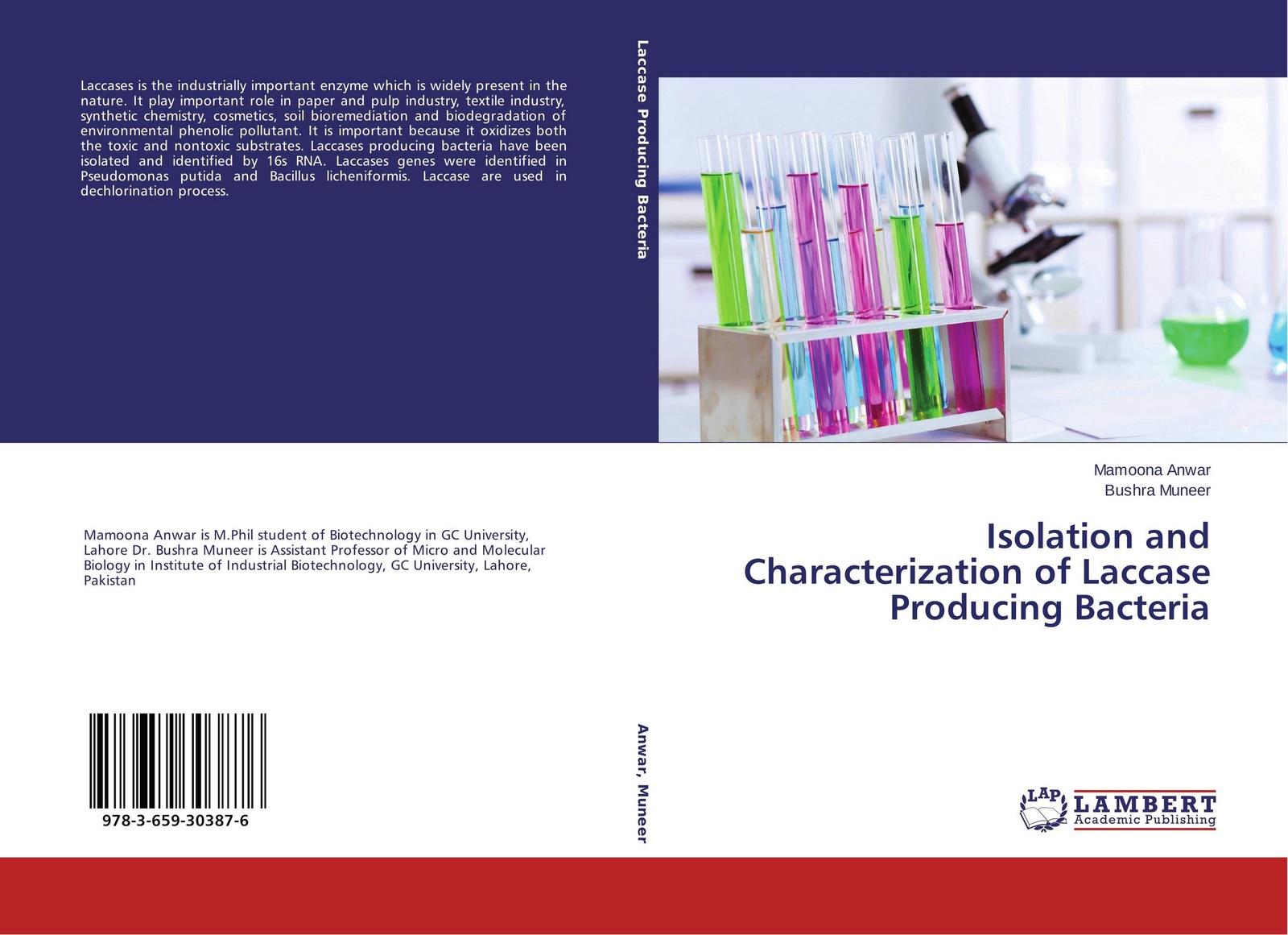 Mamoona Anwar and Bushra Muneer Isolation and Characterization of Laccase Producing Bacteria