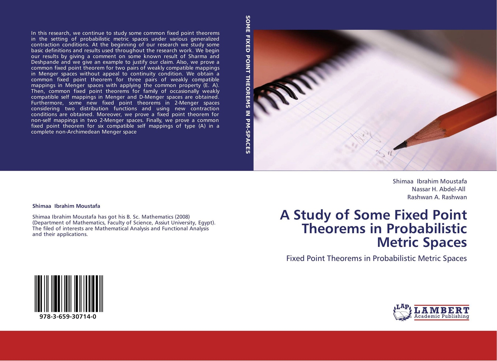 Shimaa Ibrahim Moustafa,Nassar H. Abdel-All and Rashwan A. Rashwan A Study of Some Fixed Point Theorems in Probabilistic Metric Spaces цены