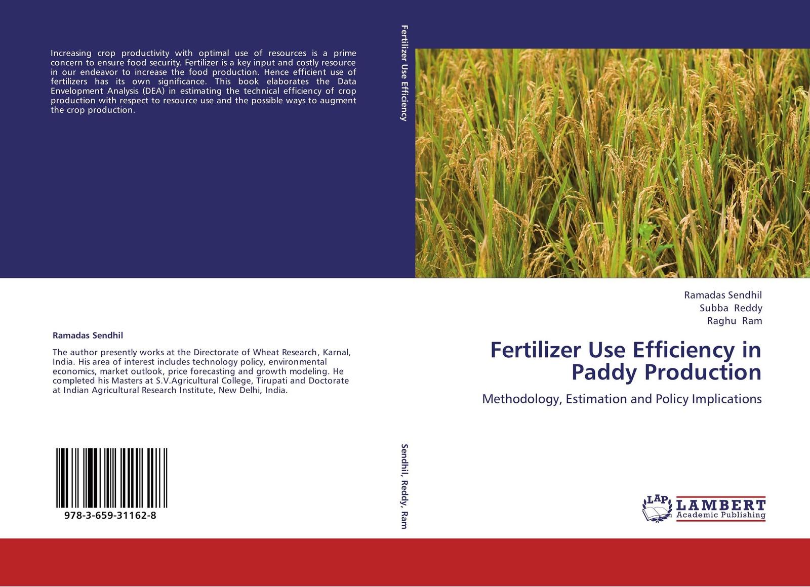 лучшая цена Ramadas Sendhil,Subba Reddy and Raghu Ram Fertilizer Use Efficiency in Paddy Production