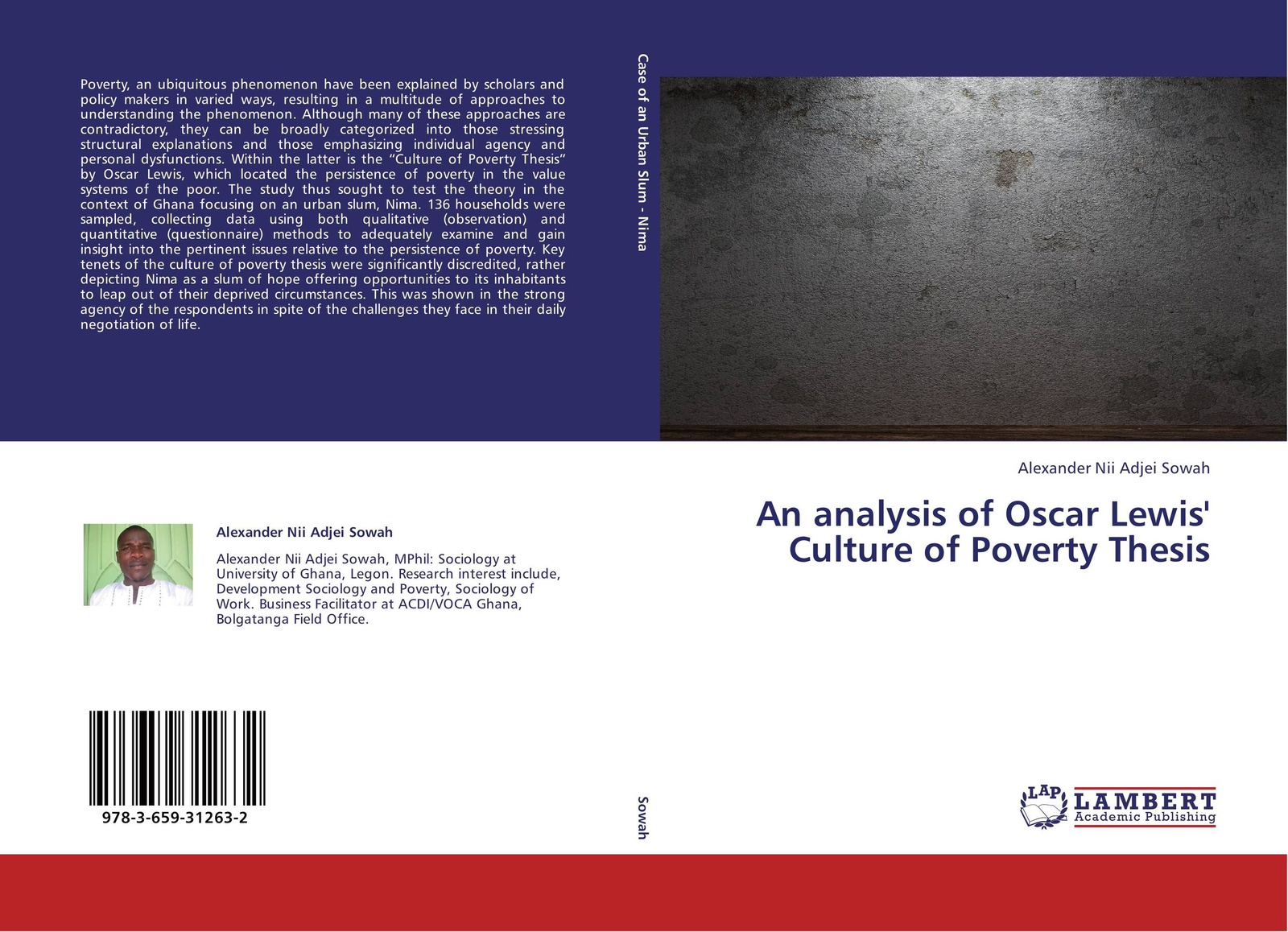 Alexander Nii Adjei Sowah An analysis of Oscar Lewis' Culture of Poverty Thesis persistence of poverty in rural ghana
