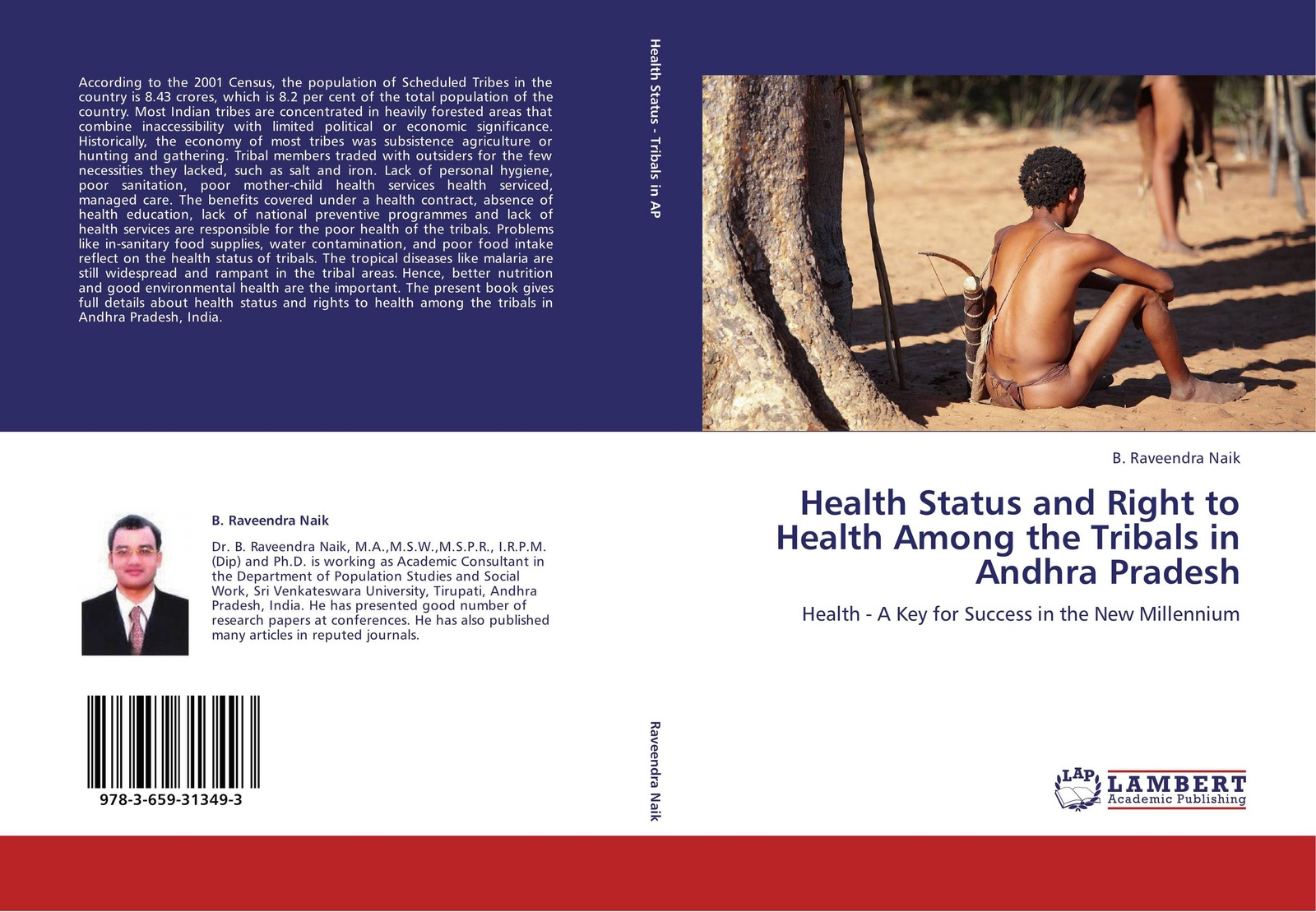 B. Raveendra Naik Health Status and Right to Health Among the Tribals in Andhra Pradesh abhishek kumar reproductive and child health among poor and non poor in urban india