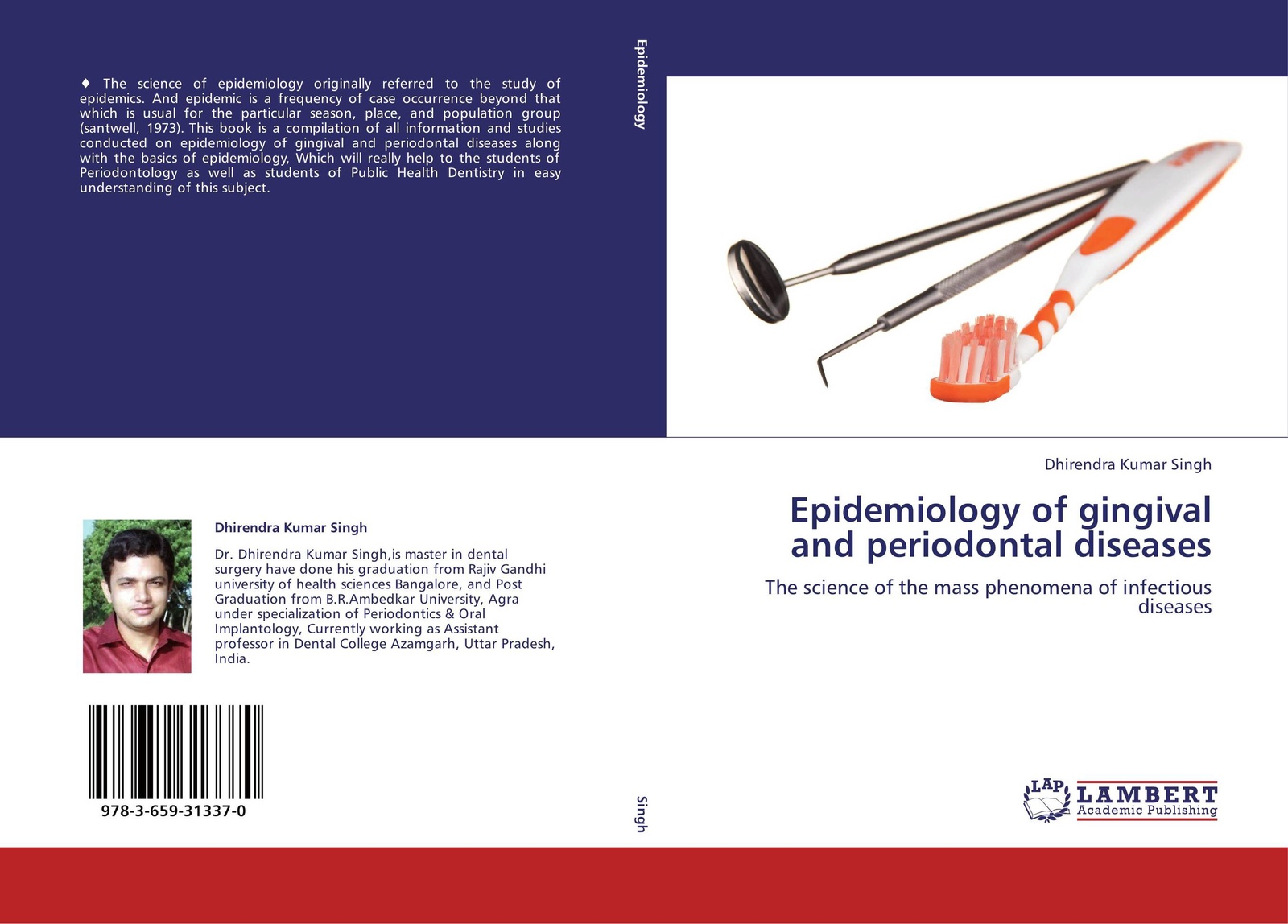 Dhirendra Kumar Singh Epidemiology of gingival and periodontal diseases epidemiology of lower limb fractures and ambulatory rehabilitation
