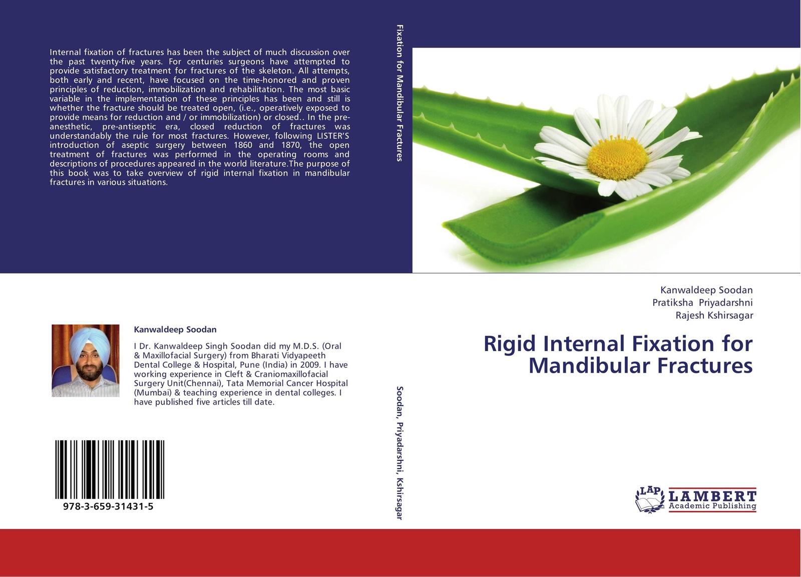 Kanwaldeep Soodan,Pratiksha Priyadarshni and Rajesh Kshirsagar Rigid Internal Fixation for Mandibular Fractures epidemiology of lower limb fractures and ambulatory rehabilitation