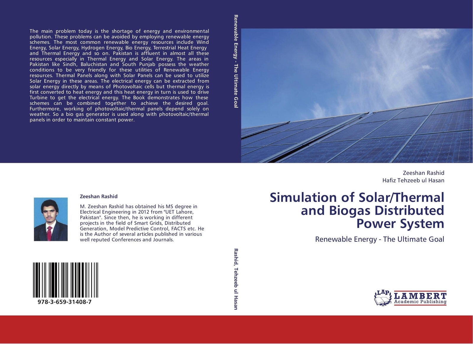 Zeeshan Rashid and Hafiz Tehzeeb ul Hasan Simulation of Solar/Thermal Biogas Distributed Power System
