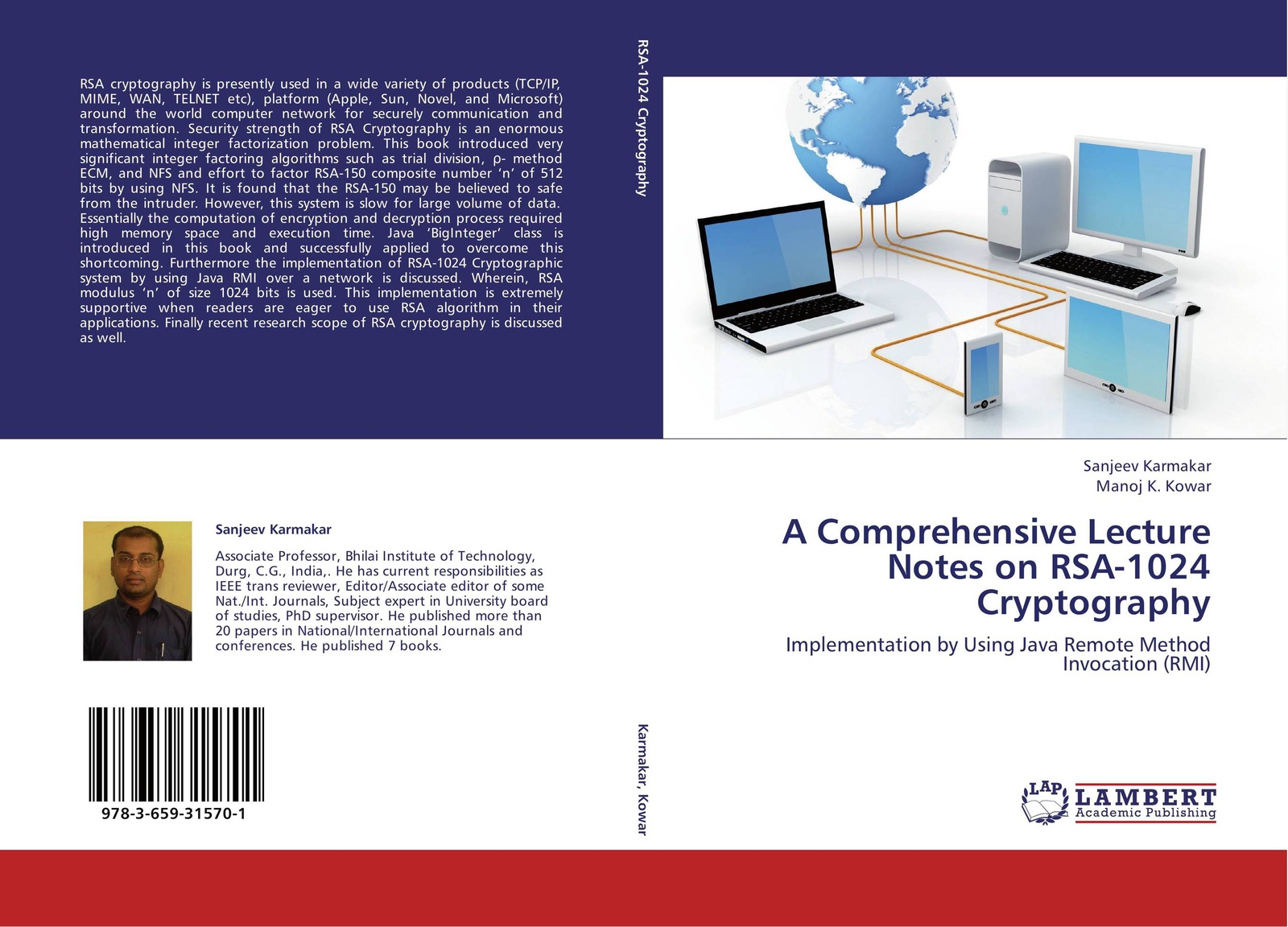 Sanjeev Karmakar and Manoj K. Kowar A Comprehensive Lecture Notes on RSA-1024 Cryptography cryptography using dynamic rotation