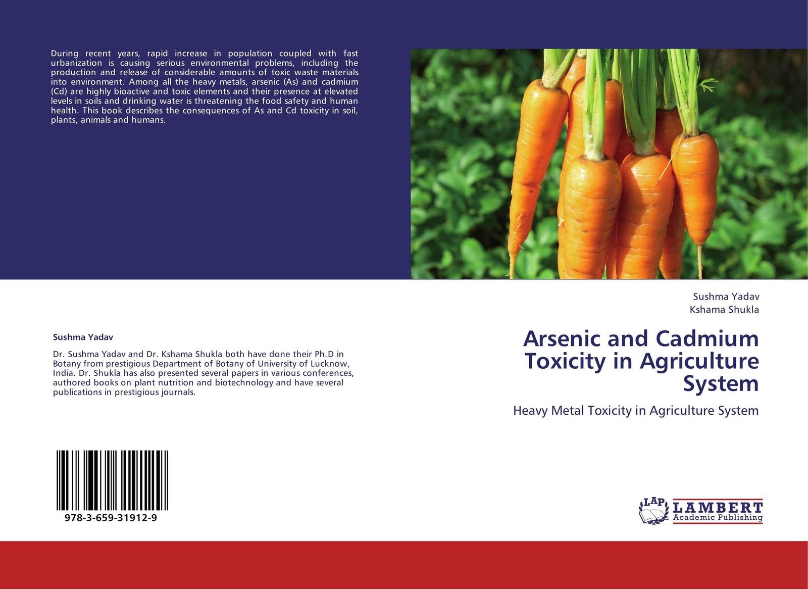 цены на Sushma Yadav and Kshama Shukla Arsenic and Cadmium Toxicity in Agriculture System  в интернет-магазинах