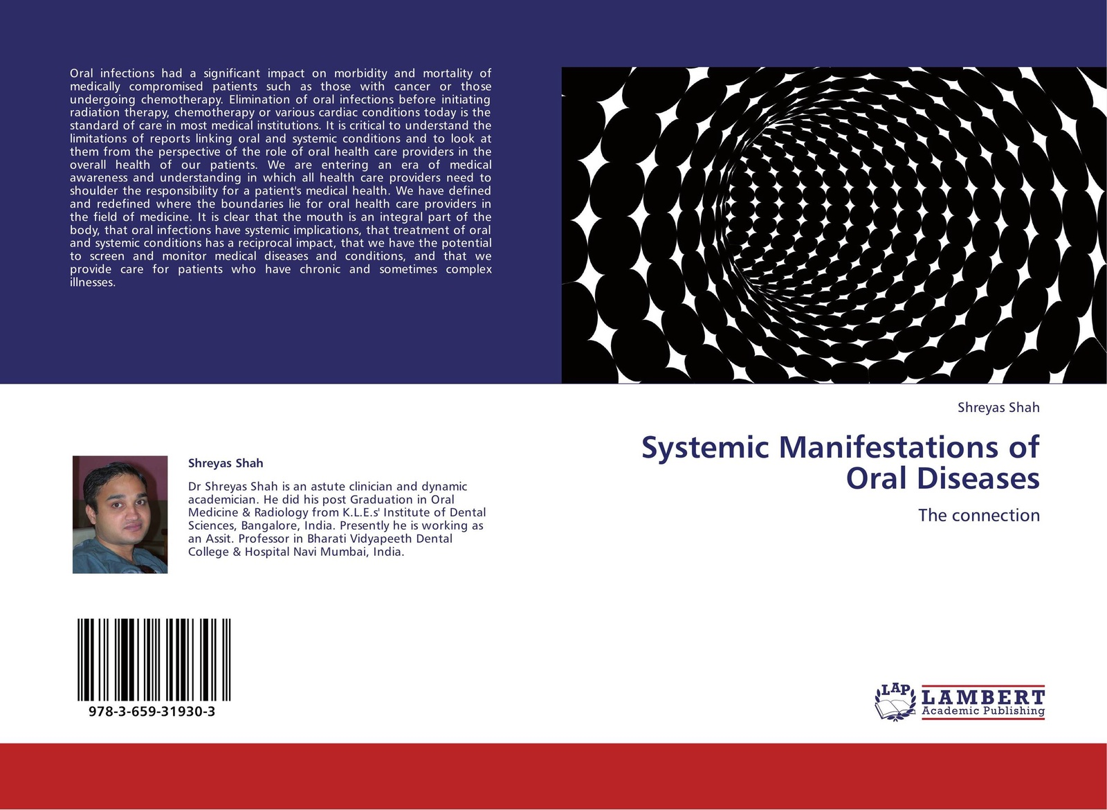 Shreyas Shah Systemic Manifestations of Oral Diseases peter lockhart b oral medicine and medically complex patients