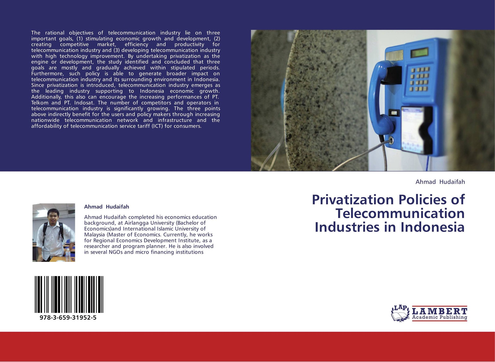 Ahmad Hudaifah Privatization Policies of Telecommunication Industries in Indonesia development of small scale food industry cluster in indonesia